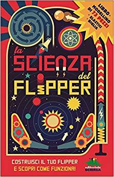 regali-per-ragazzi Libro La scienza del flipper