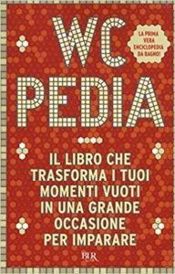 casa-ufficio Wcpedia Il libro perfetto per la tazza del cesso